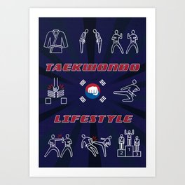 Taekwondo Lifestyle, Taekwon do Art Print
