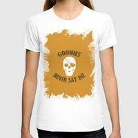 goonies T-shirts featuring Goonies Never Say Die by Christina