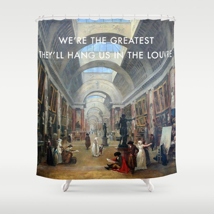 The Greatest in the Grande Galerie du Louvre Shower Curtain