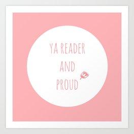 PROUD TO READ YA Art Print