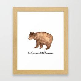 Be Brave Little One - Bear Watercolor Framed Art Print