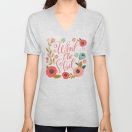 Pretty Sweary: What The Shit Unisex V-Neck