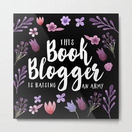 Book Blogger Army Metal Print