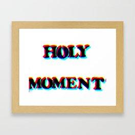 HOLY MOMENT Framed Art Print
