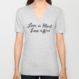 Love is Patient and Kind Unisex V-Neck
