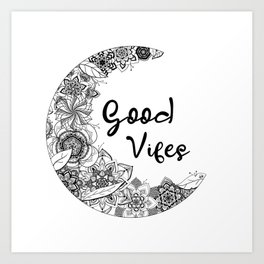 Mandala good vibes By Sonia H. Art Print