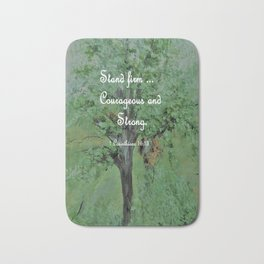 Stand Firm Courageous and Strong Bath Mat