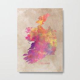 Ireland map #ireland #map Metal Print