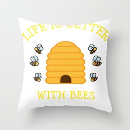 Bee Gift Beehive Life Is Better With Bees Beekeeper Present Throw Pillow