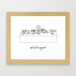 #lastsupper Framed Art Print