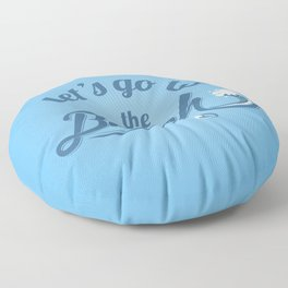 Let's Go To The Beach Floor Pillow