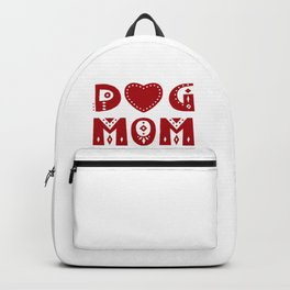 Dog Mom Backpack