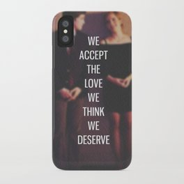 """The Perks of Being a Wallflower - """"We Accept The Love We Think We Deserve"""" iPhone Case"""