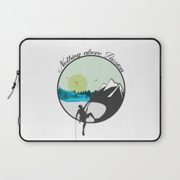 Nothing above Passion Motivation sentence Laptop Sleeve