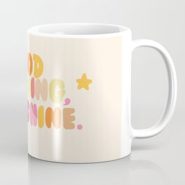 Good Morning, Starshine Coffee Mug