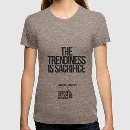 A FIGHERIA è SACRIFICIO T-shirt