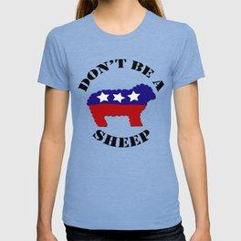 "Funny ""Don't Be a Sheep"" (USA) Political Sheep T-shirt"