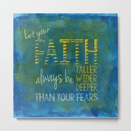 Faith vs Fear Metal Print
