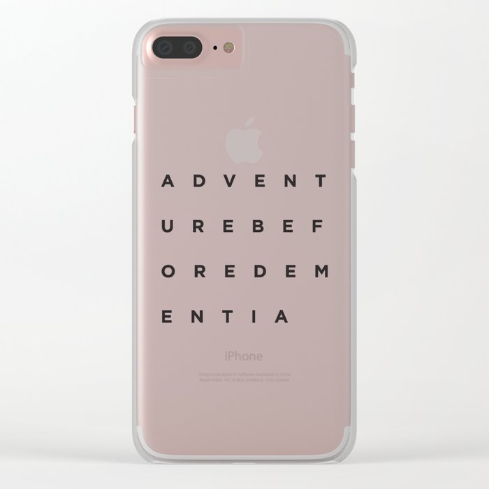 Adventure Before Dementia Clear iPhone Case