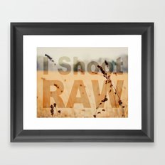 I SHOOT RAW Framed Art Print