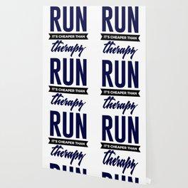 Run It's Cheaper Than Therapy Wallpaper