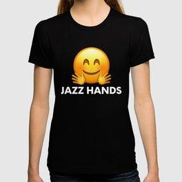 Jazz Hands Funny Broadway Dancing T Shirt T-shirt