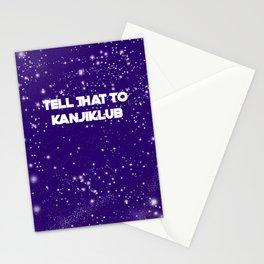 tell that to kanjiklub Stationery Cards