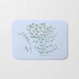 Eyes of the Lord - 1 Peter 3:12 Bath Mat