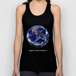 Earth Day 2018  - There Is No Planet B Unisex Tank Top