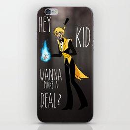 Hey Kid Wanna Make A Deal? iPhone Skin