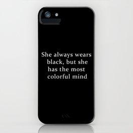 She Wears Black iPhone Case
