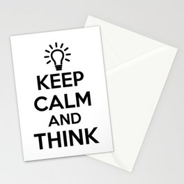 Keep Calm and THINK! Stationery Cards