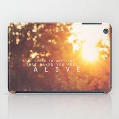 feel alive. iPad Case