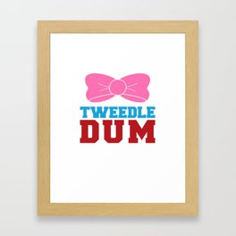 Tweedle Dee Matching Funny Graphic T-shirt Framed Art Print