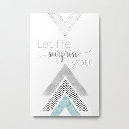 GRAPHIC ART Let life surprise you   mint Metal Print