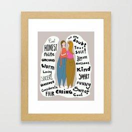 A great friend Framed Art Print