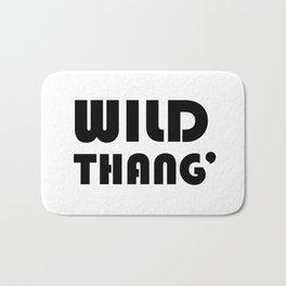 Wild Thang' - Black and White Typography Bath Mat