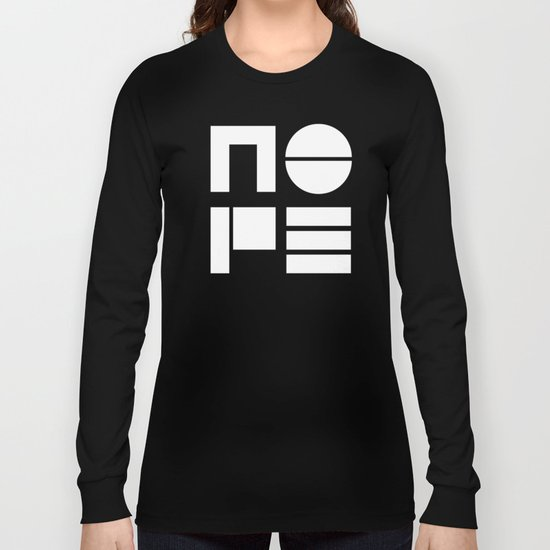 Nope in Black and White Long Sleeve T-shirt