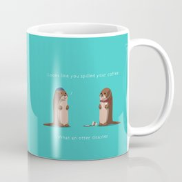 What an otter disaster Coffee Mug