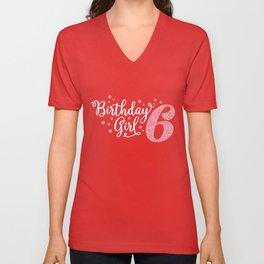 Birthday Girl Glitter 6 - 6th Birthday Celebration Unisex V-Neck