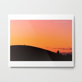 sunets arent the same without you Metal Print