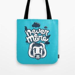 Edgar Allan Poe - Never More  Tote Bag