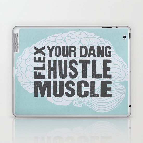 Flex Your Dang Hustle Muscle Laptop & iPad Skin