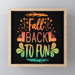 Fall Back To Fun Autumn Colors Saying Framed Mini Art Print