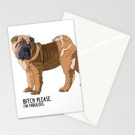 Bitch Please. I'm Fabulous. Shar Pei Dog. Stationery Cards
