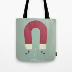 You Magnetize My Poles Tote Bag
