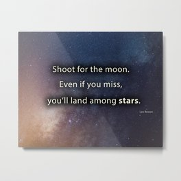 Shoot for the moon Metal Print