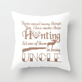 Hunting Uncle Throw Pillow
