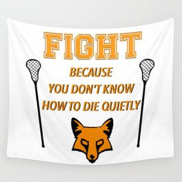 "The Foxhole Court – ""Fight"" – All For The Game Wall Tapestry"