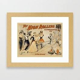 Vintage poster - The High Rollers Extravaganza Framed Art Print